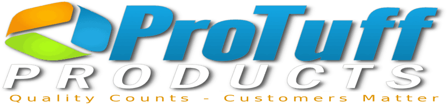 ProTuff Products - Quality Counts - Customers Matter